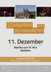 Flyer Stay & Pray in der Wallfahrtsbasilika St.Georg Walldürn am 11.12.2020